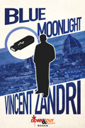 Blue Moonlight by Vincent Zandri