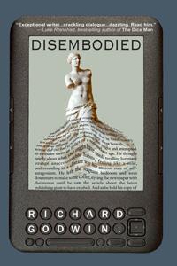 Disembodied by Richard Godwin