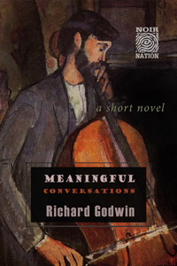 Meaningful Conversations by Richard Godwin