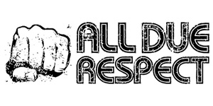 All Due Respect