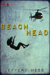 Beachhead by Jeffery Hess