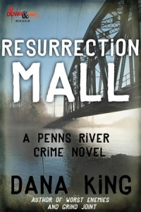 Resurrection Mall by Dana King