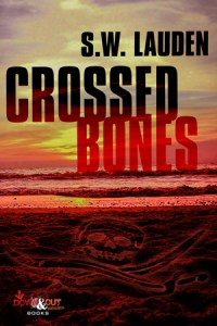 Crossed Bones by S.W. Lauden