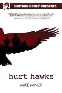 Hurt Hawks by Mike Miner