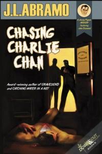 Chasing Charlie Chan by J.L. Abramo