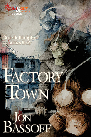 Factory Town by Jon Bassoff