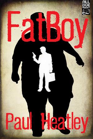 Fatboy by Paul Heatley