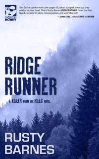 Ridgerunner by Rusty Barnes