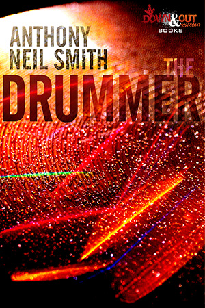The Drummer by Anthony Neil Smith