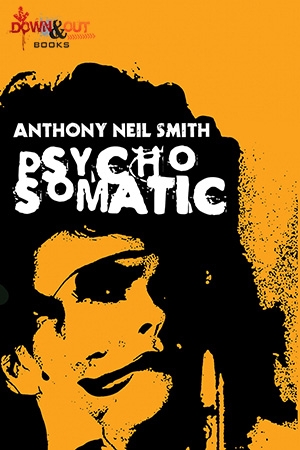 Psychosomatic by Anthony Neil Smith