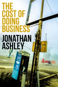 The Cost of Doing Business by Jonathan Ashley