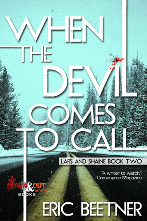 When the Devil Comes To Call by Eric Beetner