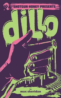 Dillo by Max Sheridan