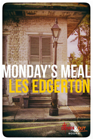 Monday's Meal by Les Edgerton