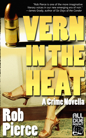 Vern in the Heat by Rob Pierce
