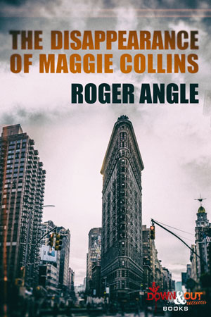 The Disappearance of Maggie Collins by Roger Angle