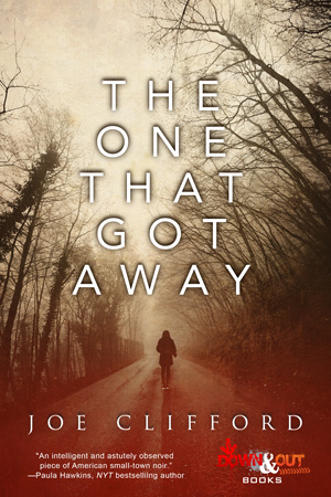 The One That Got Away by Joe Clifford