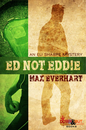 Ed, Not Eddie by Max Everhart