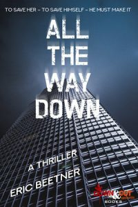 All the Way Down by Eric Beetner
