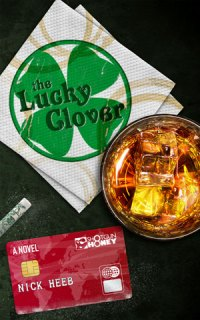 The Lucky Clover by Nick Heeb