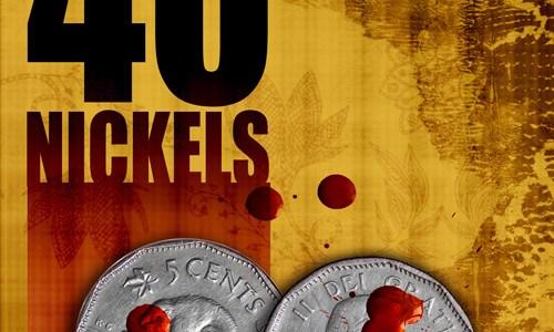 40 Nickels by R. Daniel Lester