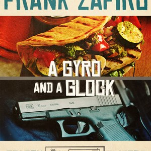 A Gyro and a Glock by Frank Zafiro