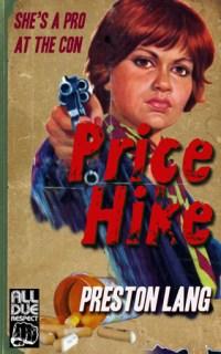 Price Hike by Preston Lang