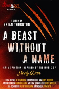 A Beast Without a Name edited by Brian Thornton