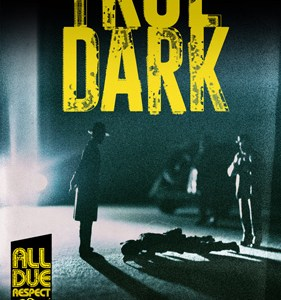True Dark by Mike Miner