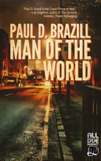 Man of the World by Paul D. Brazill