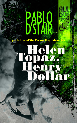 Helen Topaz, Henry Dollar by Pablo D'Stair