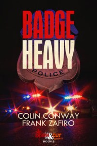 Badge Heavy by Colin Conway and Frank Zafiro