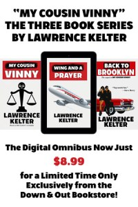 "The ""My Cousin Vinny"" Digital Omnibus by Lawrence Kelter"