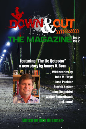 Down & Out: The Magazine Volume 2 Issue 2 edited by Rick Ollerman