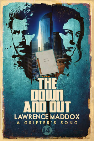 The Down and Out by Lawrence Maddox