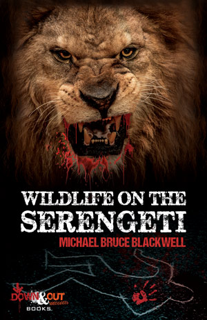 Wildlife on the Serengeti by Michael Bruce Blackwell