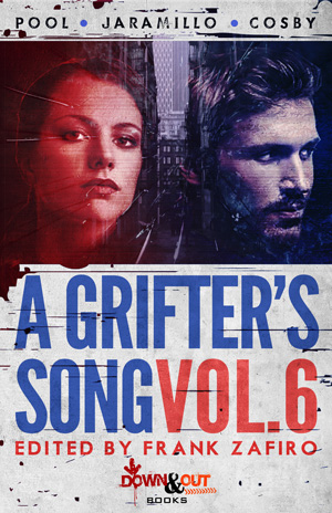 A Grifter's Song Season Three Volume 6 created and edited by Frank Zafiro