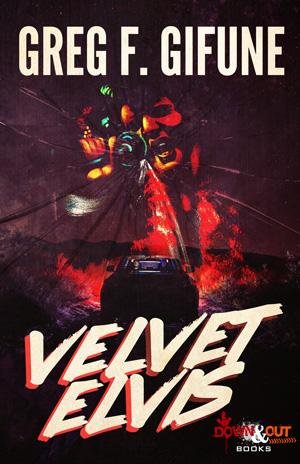 Velvet Elvis by Greg F. Gifune