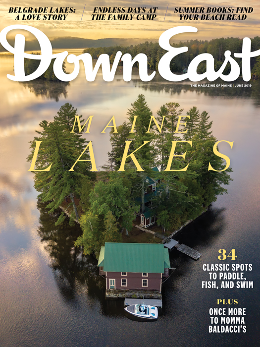 Maine Lakes, Down East Magazine, June 2019