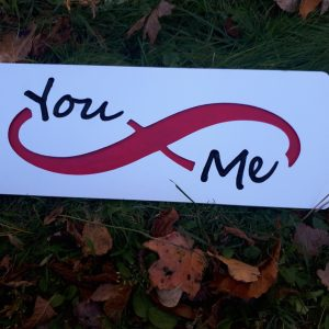 You & Me Infinity Carved MDF Sign