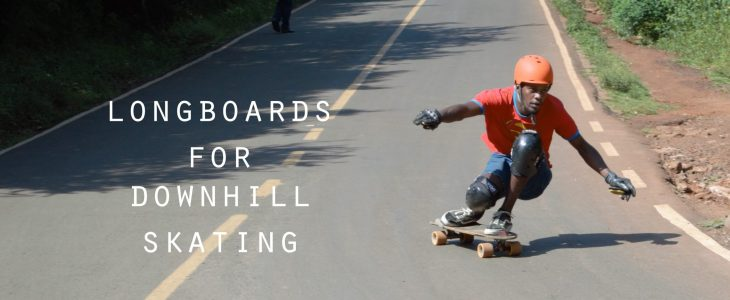 longboards for downhill 2020