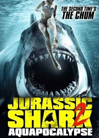 Jurassic Shark 2 Aquapocalypse (2021)