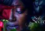 Safe Secret - Nollywood Movie