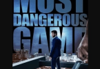 Download Most Dangerous Game (2021) - Mp4 FzMovies