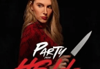 Download Party from Hell (2021) - Mp4 Netnaija