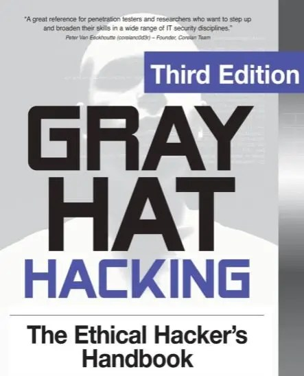 Gray Hat Hacking The Ethical Hackers E-Book- 3rd Edition Download For Free 1