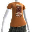 T-Shirt - I'd Buy That For A Dollar