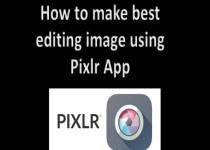 best editng image PIXLR APP