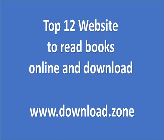To read books online refer the top 12 website to download
