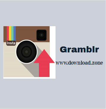 Gramblr For Download.zone
